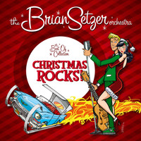 The Brian Setzer Orchestra - Christmas Rocks: The Best Of Collection