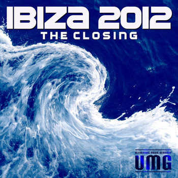 Various Artists - Ibiza 2012: The Closing