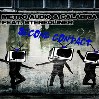 Metro Audio & Calabria feat. Stereoliner - Second Contact