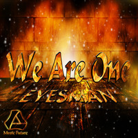 Eyesman - We Are One