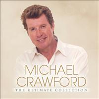 Michael Crawford - The Ultimate Collection