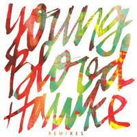 Youngblood Hawke - We Come Running (Remixes)