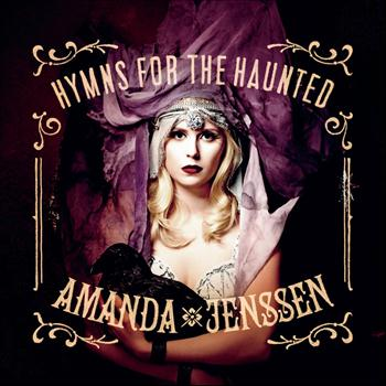 Amanda Jenssen - Hymns For The Haunted