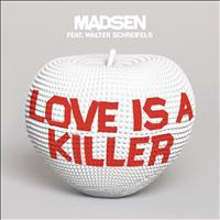 Madsen - Love is a Killer