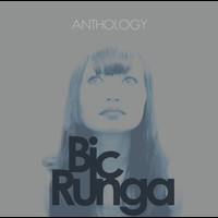 Bic Runga - Anthology