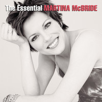 Martina McBride - The Essential Martina McBride