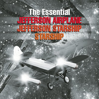 Jefferson Airplane/Jefferson Starship/Starship - The Essential Jefferson Airplane/Jefferson Starship/Starship