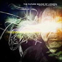 Future Sound Of London - From The Archives Vol. 7