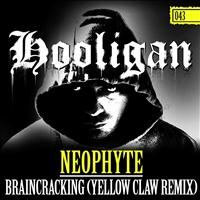 Neophyte - Braincracking