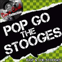 Iggy & The Stooges - Pop Go the Stooges (Explicit)