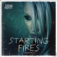 Emma Hewitt - Starting Fires