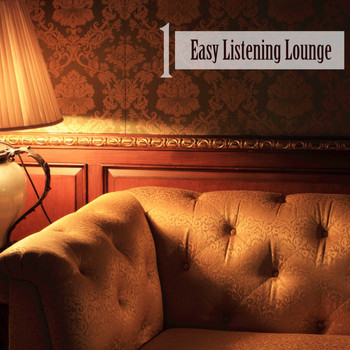 Various Artists - Easy Listening Lounge, Vol. 1