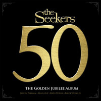 The Seekers - The Golden Jubilee Album (Remastered)
