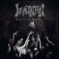 Incantation - Vanquish In Vengeance