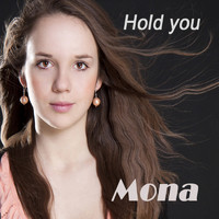 Mona - Hold You