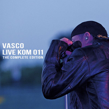 Vasco Rossi - Live Kom 011: The Complete Edition