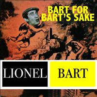 Lionel Bart - Bart for Bart's Sake