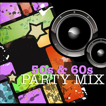 Various Artists - 50s and 60s Party Mix