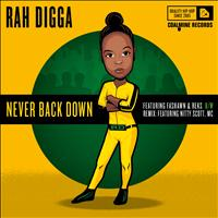 Rah Digga - Never Back Down - EP