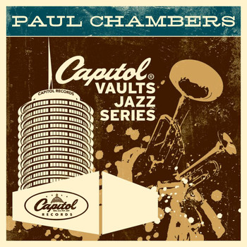 Paul Chambers - The Capitol Vaults Jazz Series (Remastered)