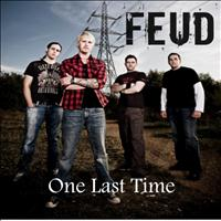 Feud - One Last Time