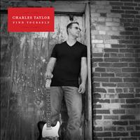 Charles Taylor - Find Yourself - Single