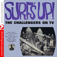 The Challengers - Surf's Up! - The Challengers On TV (Digitally Remastered)