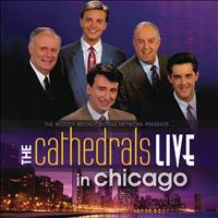 The Cathedrals - Live In Chicago