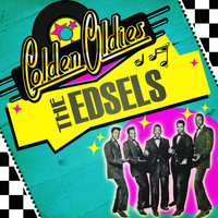 The Edsels - Golden Oldies