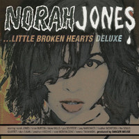Norah Jones - Little Broken Hearts (Deluxe)