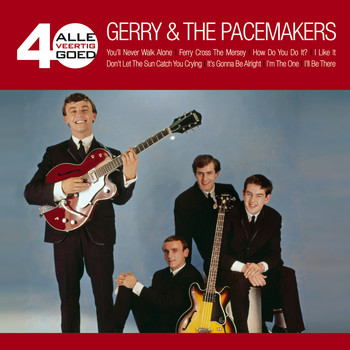 Gerry & The Pacemakers - Alle 40 Goed