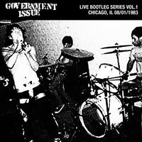 Government Issue - Live Bootleg Series Vol. 1: 08/01/1983 Chicago, IL @ Cubby Bear
