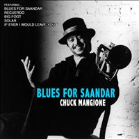 Chuck Mangione - Blues for Saandar