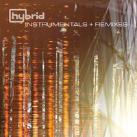 Hybrid - Instrumentals and Remixes