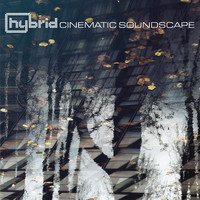 Hybrid - Cinematic Soundscape