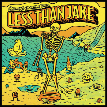 Less Than Jake - Greetings & Salutations
