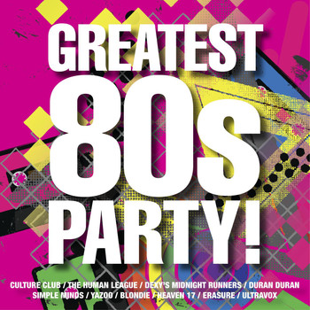 Various Artists - The Greatest 80s Party!