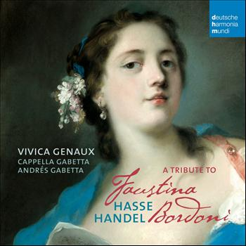 Vivica Genaux - A Tribute to Faustina Bordoni