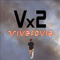 Double V - Vivafovia - Single