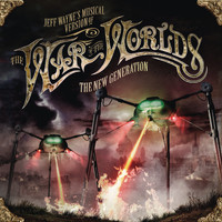 Jeff Wayne - Jeff Wayne's Musical Version Of The War Of The Worlds - The New Generation