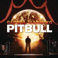 Pitbull - Global Warming (Deluxe Version) (Explicit)