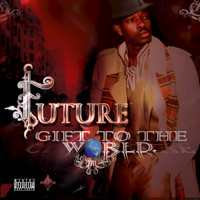 FUTURE - Gift to the World