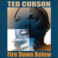 Ted Curson - Fire Down Below