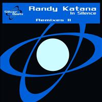 Randy Katana - In Silence Remixes II