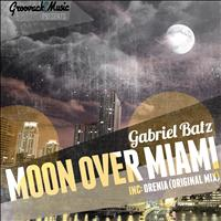 Gabriel Batz - Moon Over Miami / Orenia