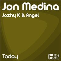 Jon Medina - Today