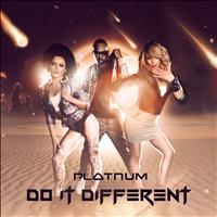 Platnum - Do It Different