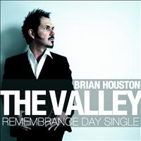 Brian Houston - The Valley (Remembrance Day Single)