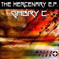 Gabry C - The Mercenary - EP
