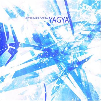 Yagya - Rhythm Of Snow
